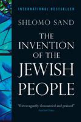 The Invention of the Jewish People 9781844676231