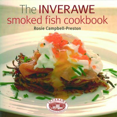 The Inverawe Smoked Fish Cookbook 9781846890444