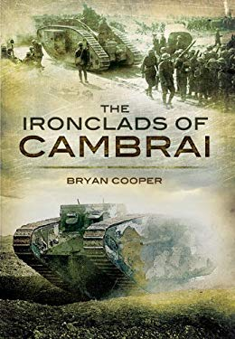 The Ironclads of Cambrai 9781848841765