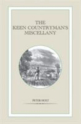 The Keen Countryman's Miscellany 9781846891205