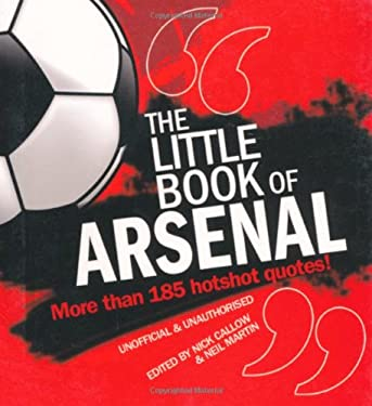 The Little Book of Arsenal 9781847326805