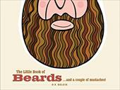 The Little Book of Beards: ...and a Couple of Moustaches! 7507432