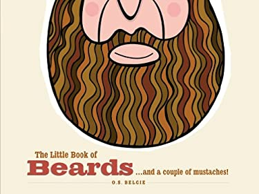 The Little Book of Beards: ...and a Couple of Moustaches! 9781846013607