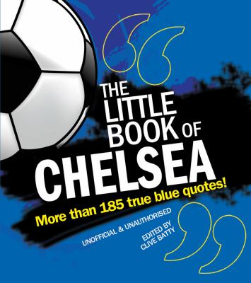 The Little Book of Chelsea 9781847326812