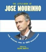 The Little Book of Jose Mourinho 9781844421855