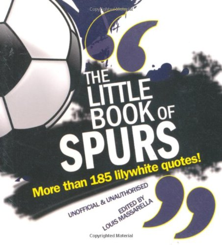 The Little Book of Spurs 9781847326867
