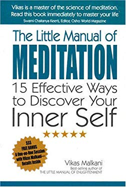 The Little Manual of Meditation: 15 Effective Ways to Discover Your Inner Self 9781846941641