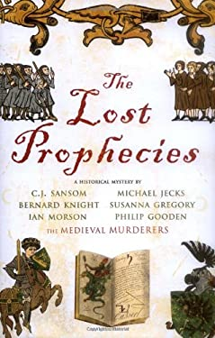 The Lost Prophecies: A Historical Mystery 9781847370921