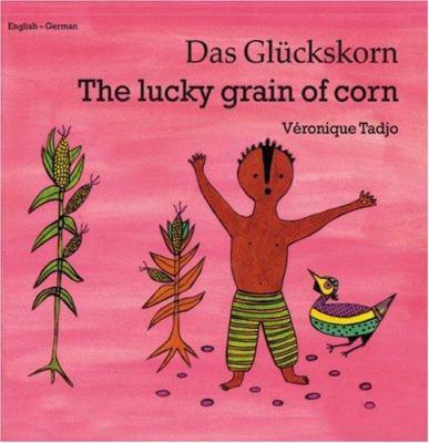 Lucky Grain of Corn (German-English) 9781840592795