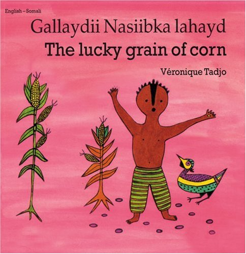 Lucky Grain of Corn (Somali-English) 9781840592818