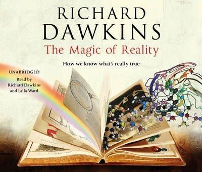 The Magic of Reality: How We Know What's Really True 9781846572821