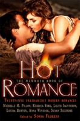 Mammoth Book of Hot Romance 9781849014670