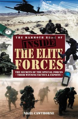 The Mammoth Book of Inside the Elite Forces 9781845298210