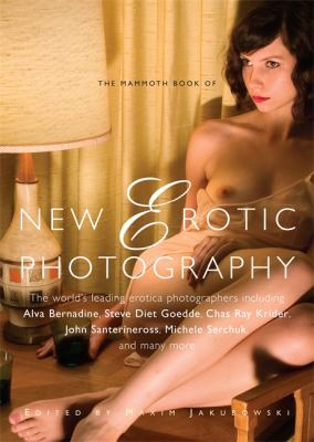 Mammoth Book of New Erotic Photography 9781849013840