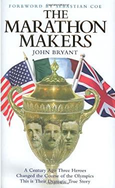 The Marathon Makers 9781844545605
