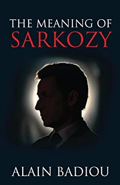 The Meaning of Sarkozy 9781844673094