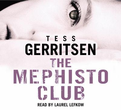 The Mephisto Club: Rizzoli & Isles Series 6 9781846570773