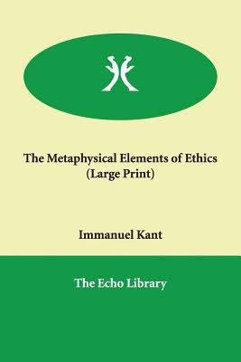 The Metaphysical Elements of Ethics 9781846372797