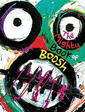 The Mighty Book of Boosh 9781847673220