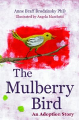 The Mulberry Bird: An Adoption Story 9781849059336