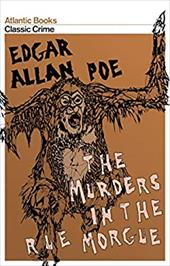 The Murders in the Rue Morgue: And Other Stories
