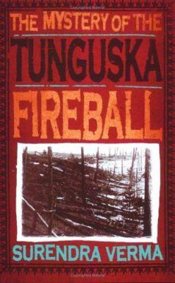The Mystery of the Tunguska Fireball 9781840467284