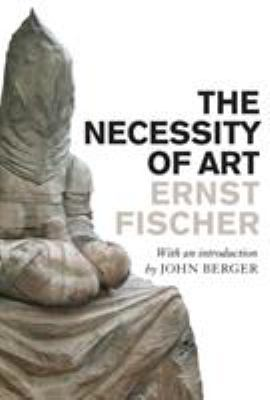 The Necessity of Art 9781844675937