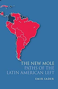 The New Mole: Paths of the Latin American Left 9781844676927