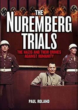 The Nuremberg Trials 9781848374829