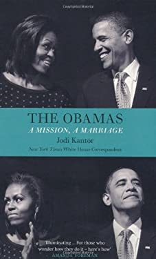Obamas: A Mission, a Marriage 9781846145674