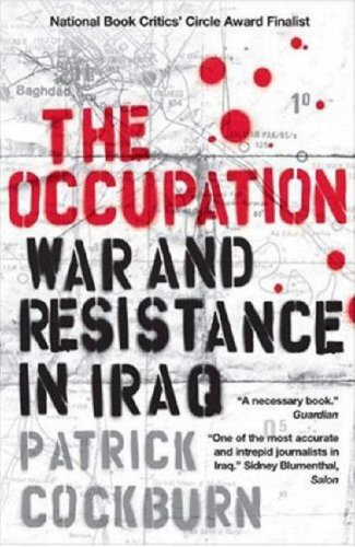 The Occupation: War and Resistance in Iraq 9781844671649