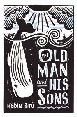 The Old Man and His Sons 9781846590733