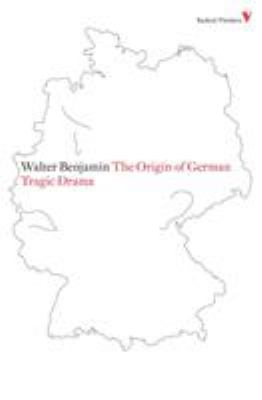 The Origin of German Tragic Drama 9781844673483