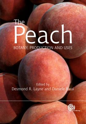 The Peach: Botany, Production and Uses 9781845933869
