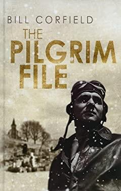 The Pilgrim File 9781847829313