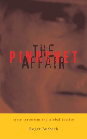 The Pinochet Affair: State Terrorism and Global Justice 9781842774359