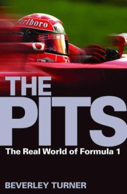 The Pits: The Real World of Formula 1 9781843542377
