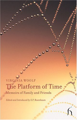 The Platform of Time: Memoirs of Family and Friends 9781843917090