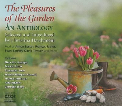 The Pleasures of the Garden: An Anthology 9781843793595
