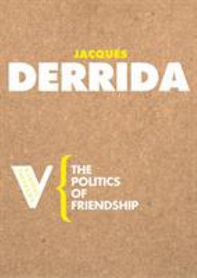 The Politics of Friendship 9781844670543