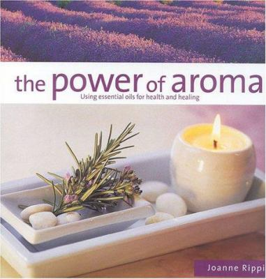 The Power of Aroma 9781842153451