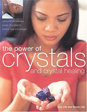 The Power of Crystals & Crystal Healing 9781842159491