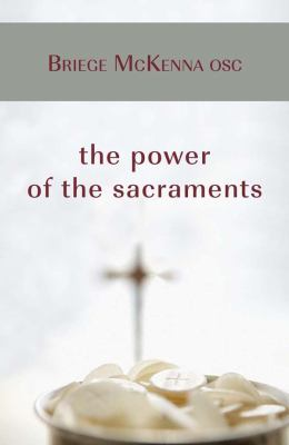 The Power of the Sacraments 9781847301703
