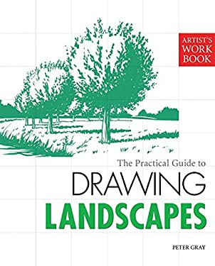 The Practical Guide to Drawing Landscapes 9781848372757