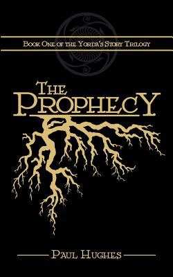 The Prophecy 9781847483607