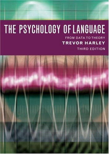 The Psychology of Language: From Data to Theory 9781841693828