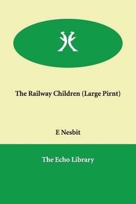 The Railway Children 9781846372056
