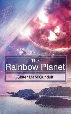 The Rainbow Planet