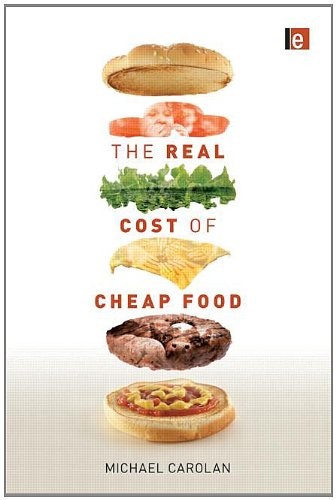 The Real Cost of Cheap Food 9781849713214