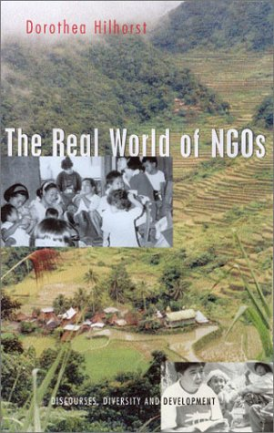 The Real World of Ngos: Discourses, Diversity and Development 9781842771655
